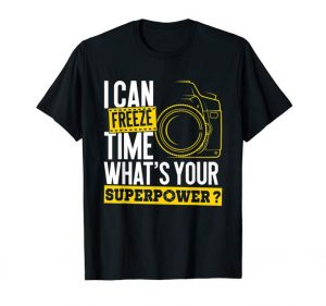 freeze time photo superpower tshirt